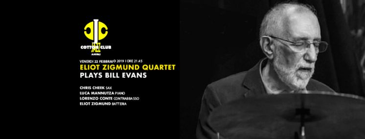 Eliot zigmund quartet plays bill evans - 22 febbraio 2019